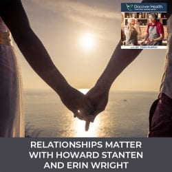Relationships Matter with Howard Stanten And Erin Wright