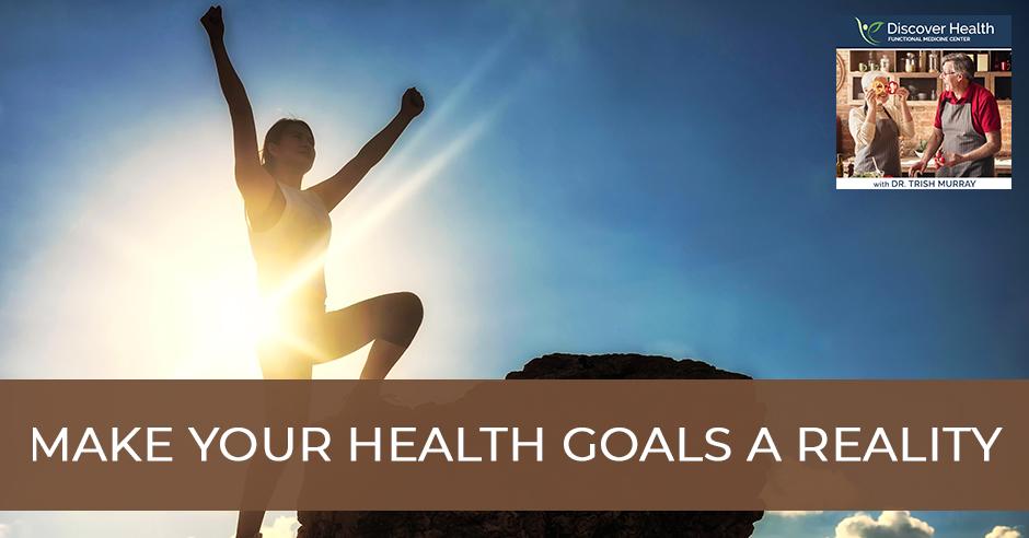 DH 47 | Achieving Health Goals