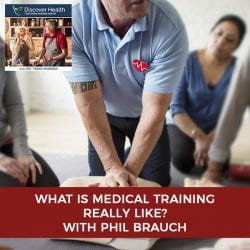 What Is Medical Training Really Like? With Phil Brauch