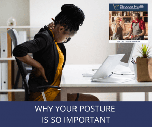 Why Your Posture is so Important