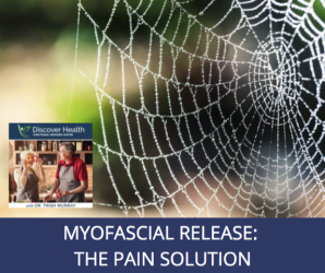 Myofascial Release: The Pain Solution