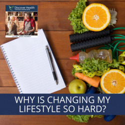 Why is Changing My Lifestyle So Hard?